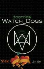 Zootopia :Watch Dogs  by holakasecom