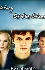 The Story of the Stones by sabsi601