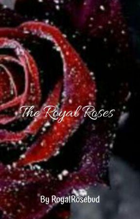 The Royal Roses by RoyalRosebud
