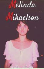 Melinda Mikaelson by Bon_dark_Bon