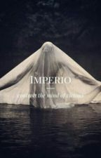 Imperio ✔ by smilingxqueen