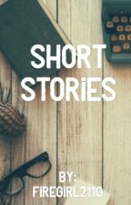 Short Stories by firegirl2110