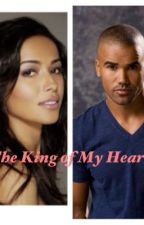 The King of My Heart ( A Derek Morgan Love Story) by Memebestie