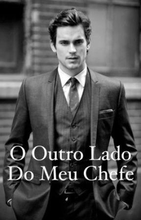 O Outro Lado Do Meu Chefe  by Xguy24