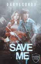 Save me [BM2] by DarylConda