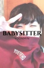 ↬ Babysitter ↫ by -jiminieslips