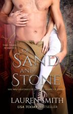 Of Sand and Stone by LaurenSmithAuthor