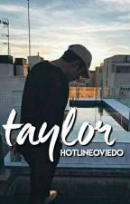 taylor • jesús oviedo by hotlineoviedo