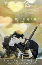 Umówisz Się Ze Mną Evans? |Jily| by crazysweet_aniula