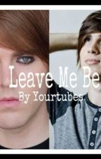 Leave Me Be ( Switch and Joey Fanfic ) by yourtubes