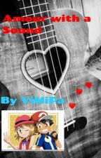 (DISCONTINUED)Amour With A Sound (Amourshipping) by ViMiPa