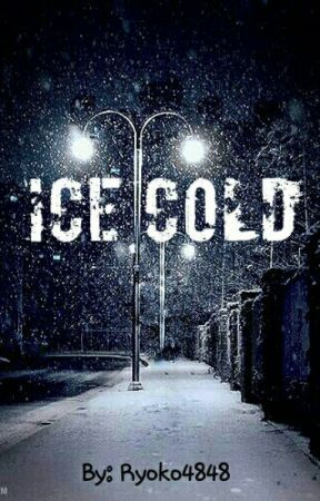Ice Cold (BoyxBoy) by Ryoko4848