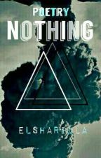 Nothing by elsharilla