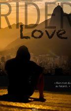 RIDER LOVE by Meli-E