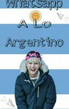 Whatsapp A Lo Argentino ✘BTS✘ -En edición- by LaBatataSezi