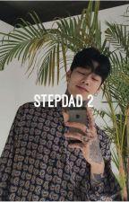Step Dad 2 || Junhwan by trashh_cans