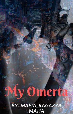 My Omerta by Mafia_Ragazza