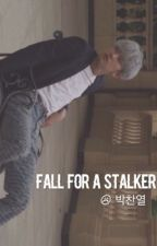 fall for a stalker;;;pcy by jeonggukao