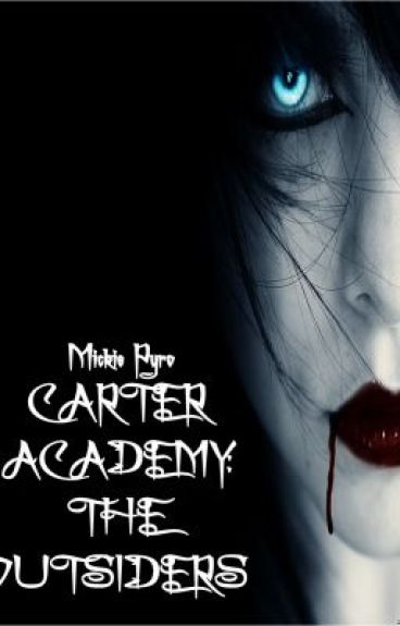 Carter Academy: The Outsiders