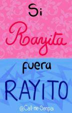 Si RAYITA fuera RAYITO by Call-me-Senpai
