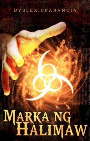 Marka ng Halimaw [PG-16] by DyslexicParanoia
