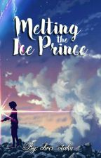 Melting the Ice Prince [SOON] by chrixtyl