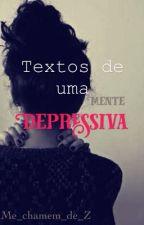 Texto de uma Mente Depressiva by Me_chamem_de_Z