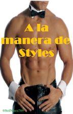 """""""A la manera de Styles"""" (L.S) Adaptación by SolNuez769"""