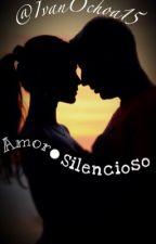 Amor Silencioso by Ivanochoa15