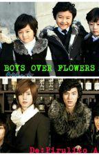 Boys over Flowers(nova versão) by KimMeiko7