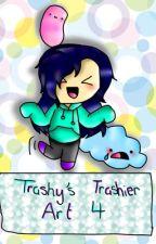Trashy's Trashier Art (Journey Through Art 4) by trashy_potato_jedi