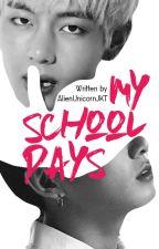 My School Days→Vkook/Taekook  by AlienUnicornJKT