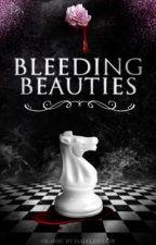 Bleeding Beauties by _Theveilednight_