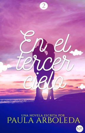 En el Tercer Cielo by TrilogiaHastaElCielo