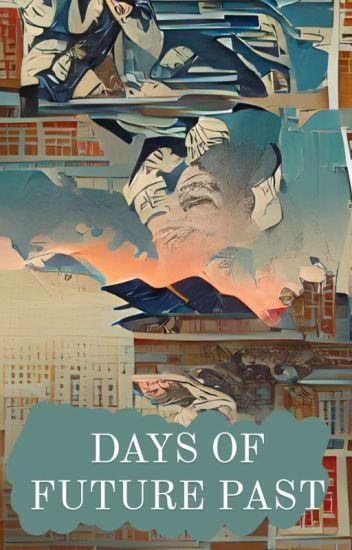 Days of Future Past (Charles Xavier Love Story)