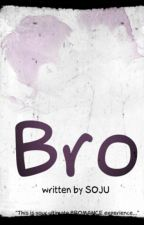 BRO (Self Pub) How To Order? by Kuya_Soju