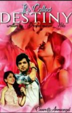 Manan:- It's Called Destiny by dramaqueen_Nila