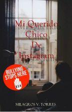 Mi Querido Chico de Instagram © #MQCDI1 by MilagrosTorresOk