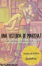 Una Historia De Marichat by IsabellaAgreste