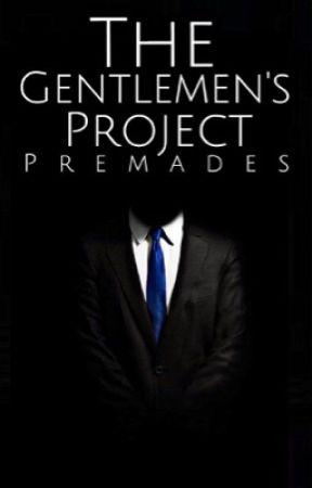 The Gentlemen's Premades  by TheGentlemensProject