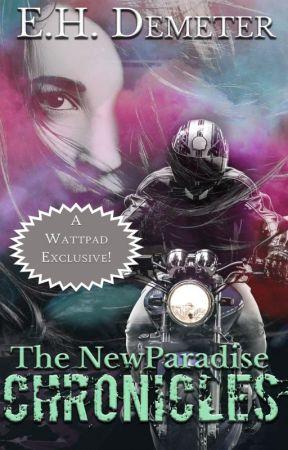 NewParadise Chronicles by JenniferDemeter