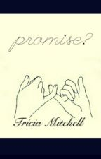 Promise? by CAMREN1331