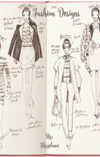 Fashion Designs  by Hazelow1