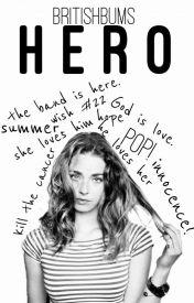 Hero // 5SOS by BritishBums
