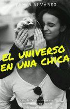 El Universo en una chica by Harryyahirpotter99