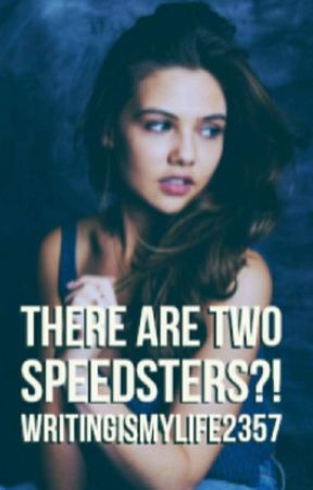 There Are Two Speedsters?! [The Flash] [Discontinued] by WritingIsMyLife2357