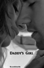 Daddy's Girl by BlackRose116