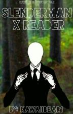 Slenderman X reader by kawaiibear1
