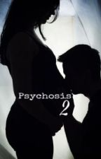 Psychosis 2 (Kai Parker) ON HOLD by TBWrites