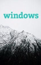 Windows by nadirrelevant